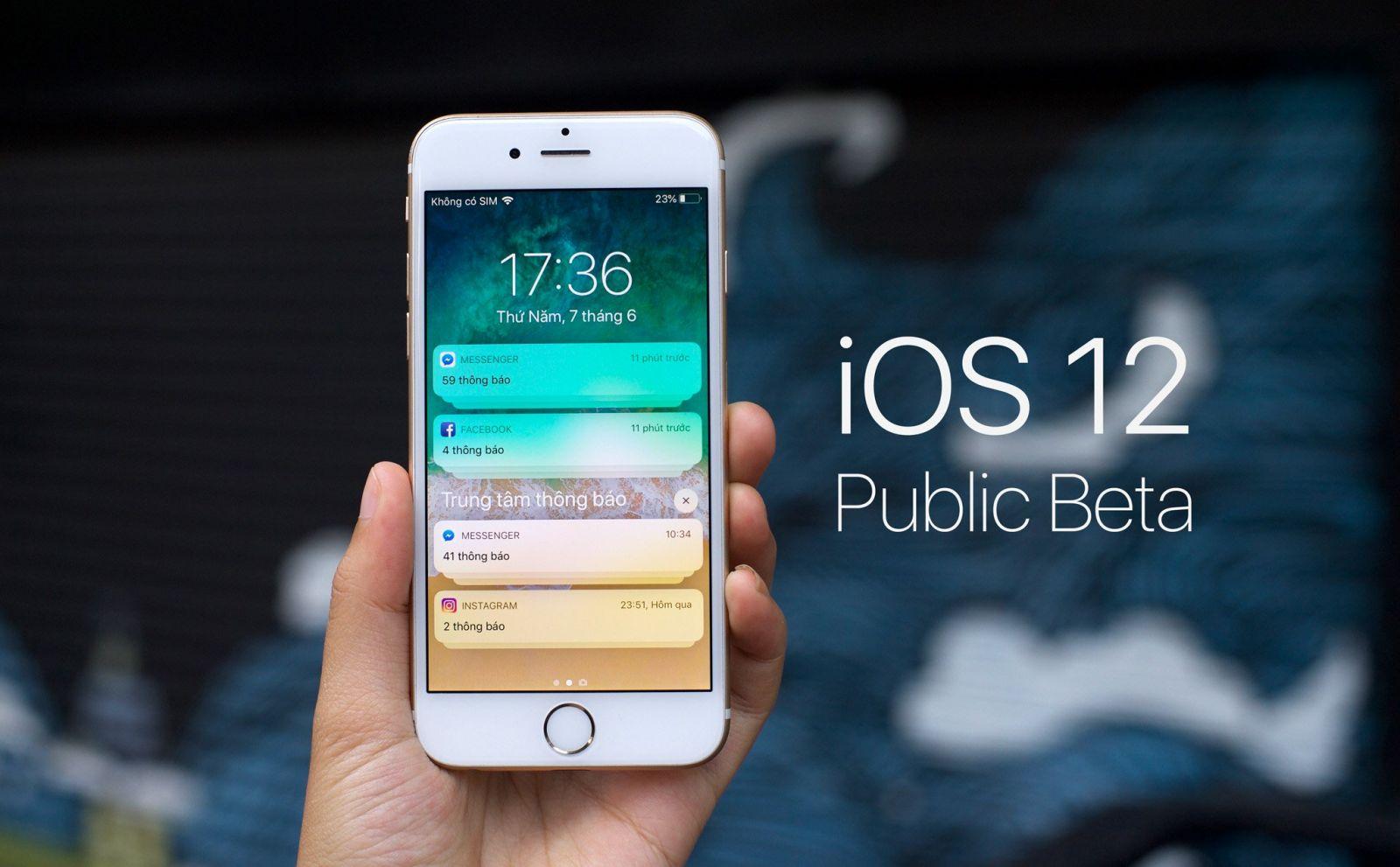 Thông tin & hướng dẫn cập nhật ios 12 Public beta